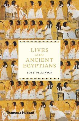 Lives of the Ancient Egyptians (Paperback)