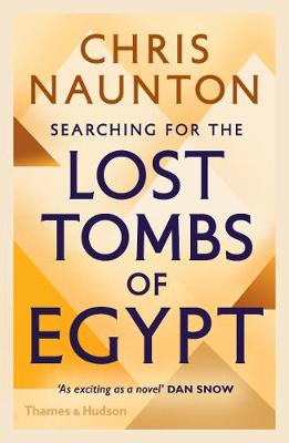 Searching for the Lost Tombs of Egypt (Paperback)