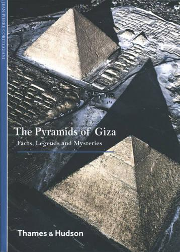 The Pyramids of Giza: Facts, Legends and Mysteries - New Horizons (Paperback)