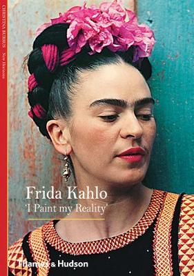 Frida Kahlo: 'I Paint my Reality' - New Horizons (Paperback)