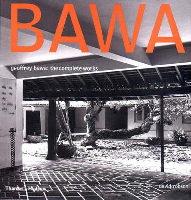 Geoffrey Bawa: The Complete Works (Hardback)