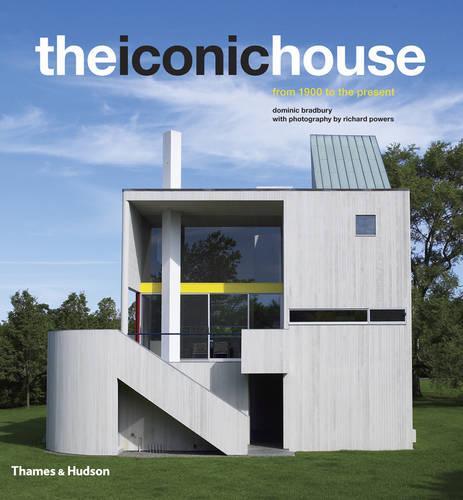 The Iconic House: Architectural Masterworks Since 1900 (Hardback)