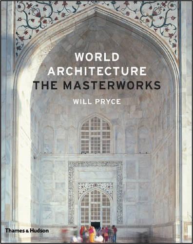 World Architecture: The Masterworks (Hardback)