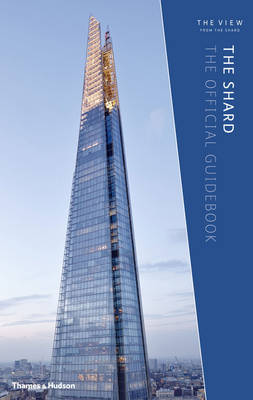 The Shard: The Official Guidebook (Hardback)