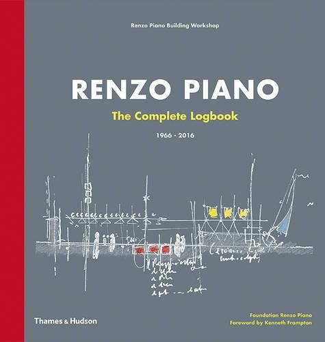 Renzo Piano: The Complete Logbook (Hardback)