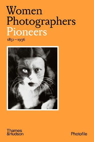 Women Photographers: Pioneers - Photofile (Paperback)