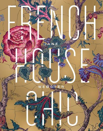 French House Chic (Hardback)