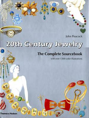 20th Century Jewelry: The Complete Sourcebook (Hardback)