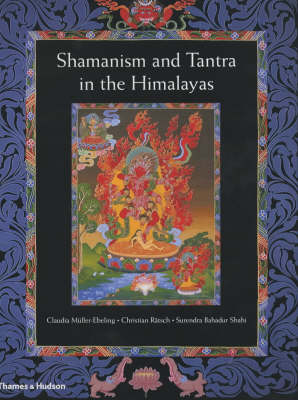 Shamanism and Tantra in the Himalayas (Hardback)