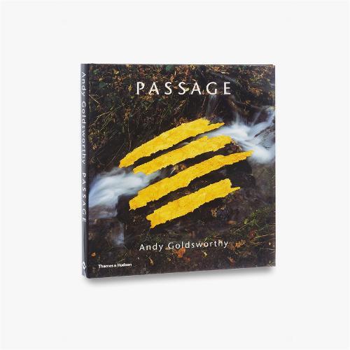 Passage: Andy Goldsworthy (Hardback)