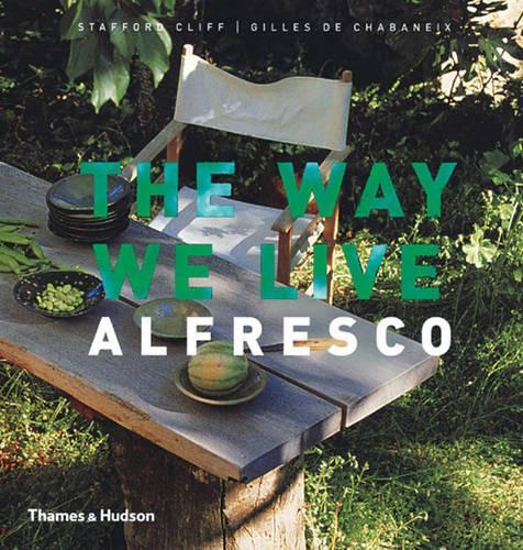 The Way We Live: Alfresco (Hardback)