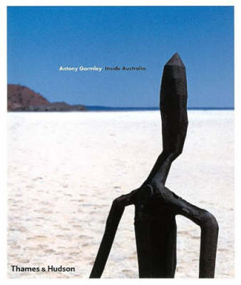 Antony Gormley: Inside Australia (Hardback)