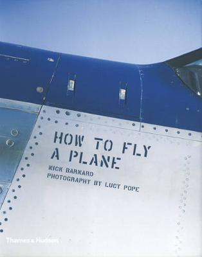How to Fly a Plane (Hardback)