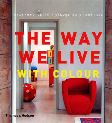 The Way We Live: with Colour (Hardback)
