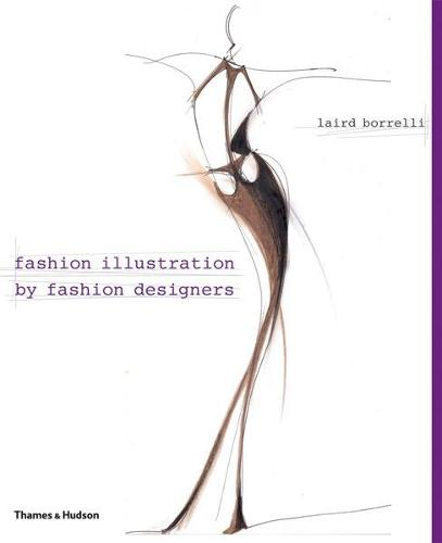 Fashion Illustration by Fashion Designers (Hardback)