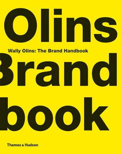 Wally Olins: The Brand Handbook (Hardback)