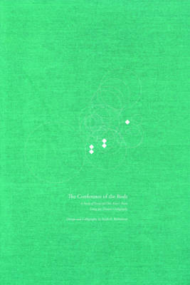 The Conference of the Birds: A Study of Farid ud-Din Attar's Poem Using Jali Diwani Calligraphy (Hardback)