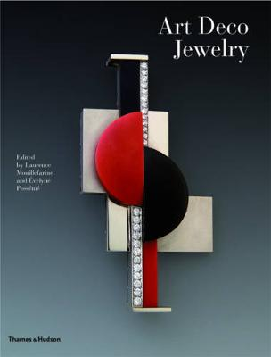 Art Deco Jewelry: Modernist Masterworks and their Makers (Hardback)