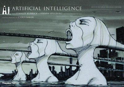 Cover A.I. Artificial Intelligence: From Stanley Kubrick to Steven Spielberg: The Vision Behind the Film