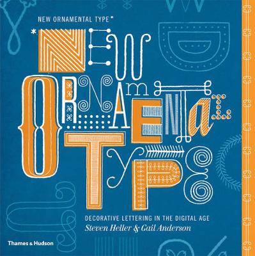 New Ornamental Type: Decorative Lettering in the Digital Age (Hardback)