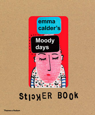 Emma Calder's Moody Days Stickers Book (Hardback)