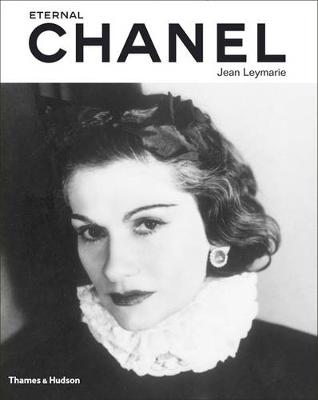 Eternal Chanel: An Icon's Inspiration (Hardback)
