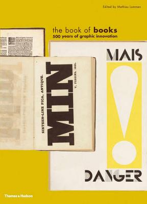 The Book of Books: 500 Years of Graphic Innovation (Hardback)