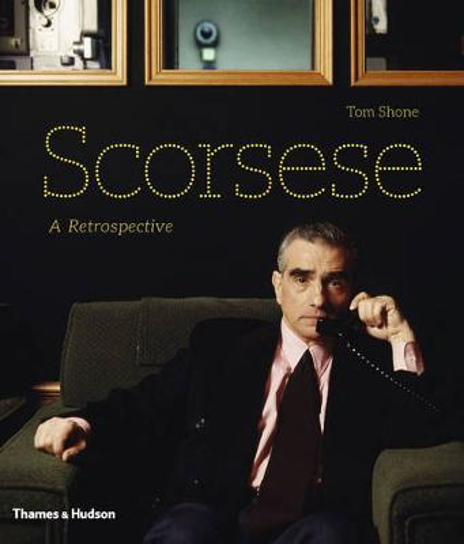 Scorsese: A Retrospective (Hardback)
