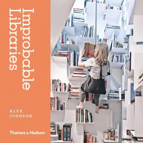 Improbable Libraries (Hardback)