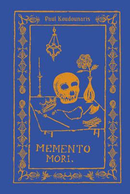 Memento Mori: The Dead Among Us (Hardback)