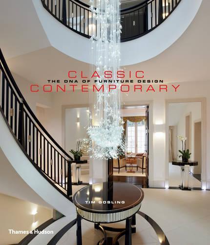 Classic Contemporary: The DNA of Furniture Design (Hardback)