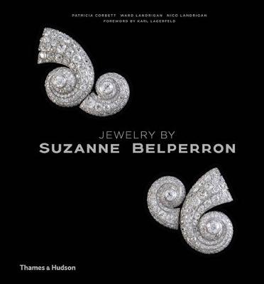 Jewelry by Suzanne Belperron: 'My Style is My Signature' (Hardback)