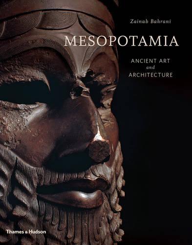 Mesopotamia: Ancient Art and Architecture (Hardback)