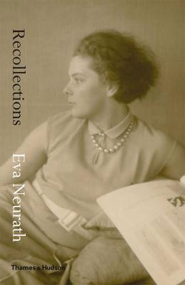 Recollections: Eva Neurath, 1908-1999 (Hardback)