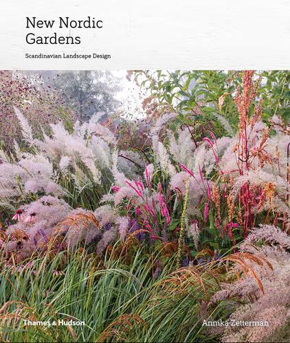 New Nordic Gardens: Scandinavian Landscape Design (Hardback)