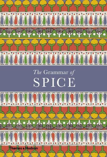 The Grammar of Spice (Hardback)