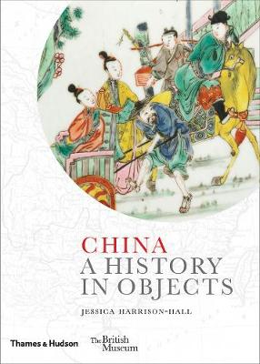 Cover China: A History in Objects
