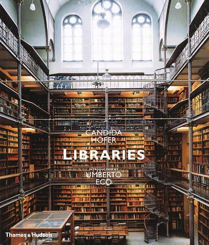 Libraries: Candida Hofer (Hardback)