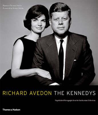 Richard Avedon: The Kennedys - Portrait of a Family (Hardback)
