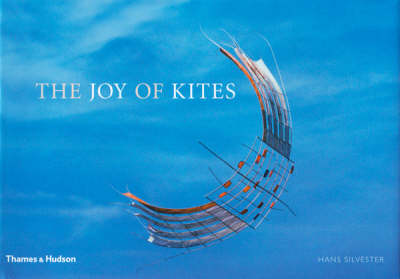 The Joy of Kites (Hardback)