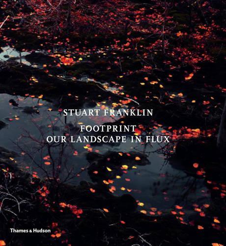 Footprint: Our Landscape in Flux (Hardback)