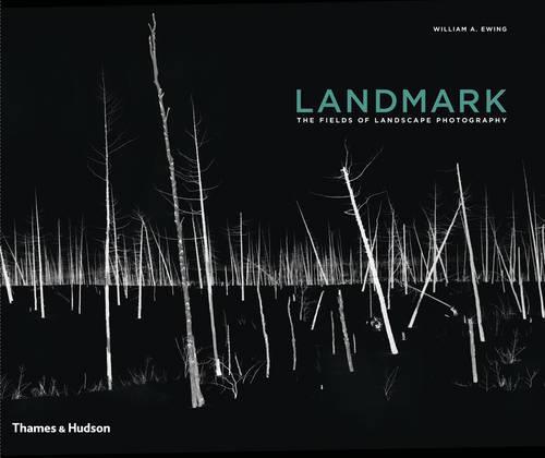 Landmark: The Fields of Landscape Photography (Hardback)