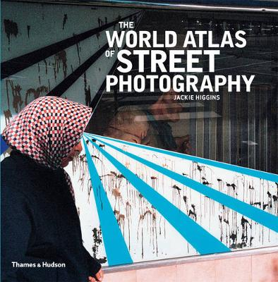 The World Atlas of Street Photography (Hardback)