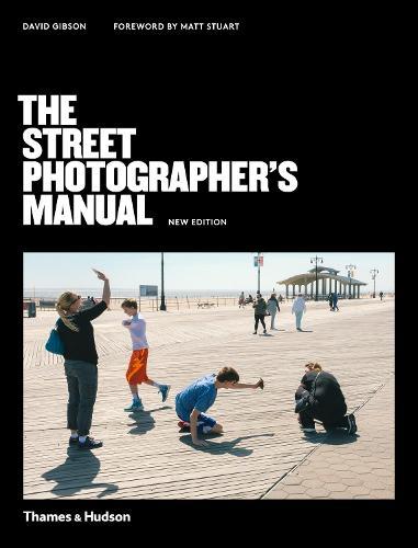 The Street Photographer's Manual (Paperback)
