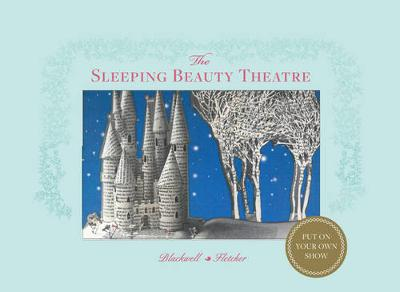 The Sleeping Beauty Theatre: Put on your own show (Hardback)