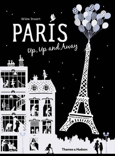 Paris Up, Up and Away (Hardback)