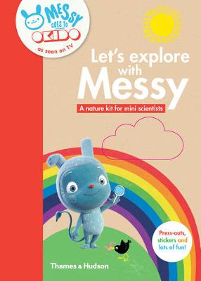 Let's Explore with Messy: A Nature Kit for Mini Scientists (Paperback)