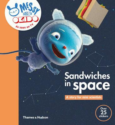 Sandwiches in Space: A Story for Mini Scientists (Paperback)