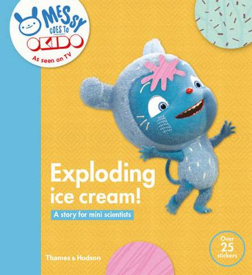 Exploding Ice Cream!: A Story for Mini Scientists (Paperback)