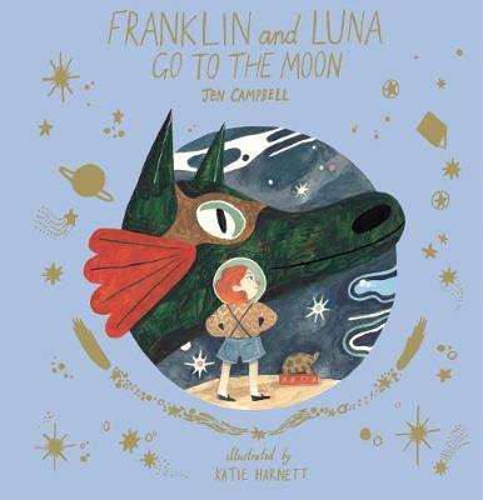 Franklin and Luna go to the Moon (Hardback)